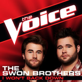 I Won't Back Down (The Voice Performance) - The Swon Brothers